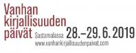 Vanhan kirjallisuuden päivät 28.-29.6.2019 Sastamalassa. www.vanhankirjallisuudenpaivat.com