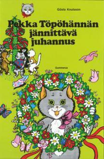 Pekka Töpöhännän jännittävä juhannus - kirjan kansikuva