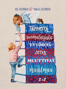 Tarinoita suomalaisista tytöistä, jotka muuttivat maailmaa - kirjan kansikuva
